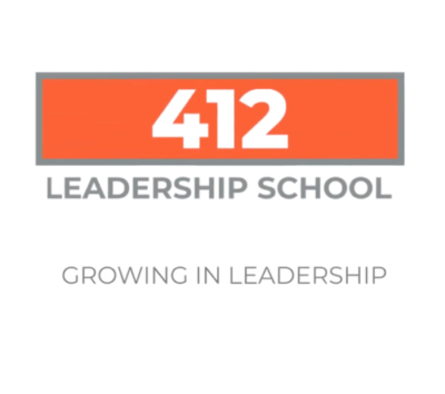 412 Leadership School: Growing in Leadership