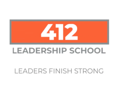 412 Leadership School: Leaders Finish Strong